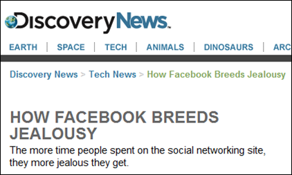 How Facebook breeds jealousy from Discovery article